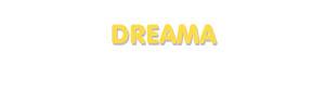 Der Vorname Dreama
