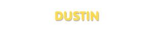 Der Vorname Dustin