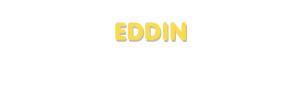 Der Vorname Eddin