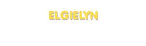 Der Vorname Elgielyn