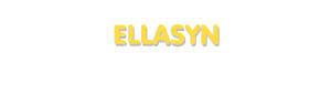 Der Vorname Ellasyn