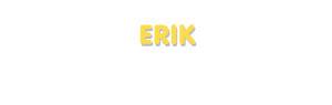 Der Vorname Erik