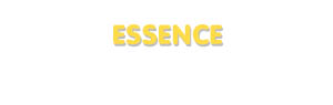 Der Vorname Essence