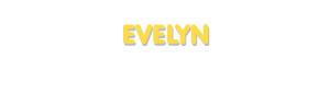 Der Vorname Evelyn