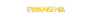 Der Vorname Ewansiha