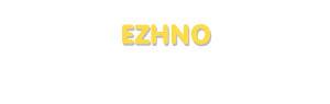 Der Vorname Ezhno