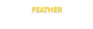 Der Vorname Feather