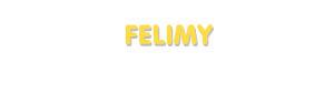 Der Vorname Felimy