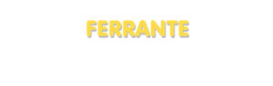 Der Vorname Ferrante
