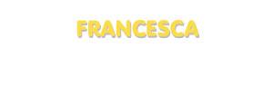 Der Vorname Francesca