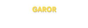 Der Vorname Garor