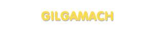 Der Vorname Gilgamach