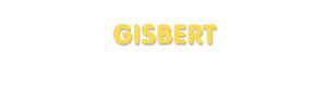 Der Vorname Gisbert