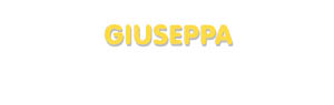 Der Vorname Giuseppa