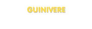 Der Vorname Guinivere