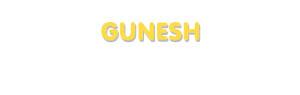 Der Vorname Gunesh