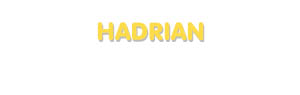 Der Vorname Hadrian