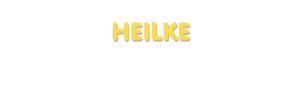 Der Vorname Heilke