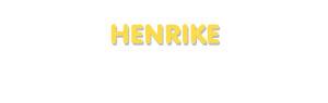 Der Vorname Henrike
