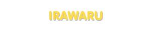 Der Vorname Irawaru