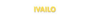 Der Vorname Ivailo