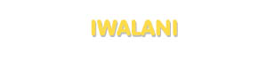 Der Vorname Iwalani