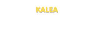 Der Vorname Kalea