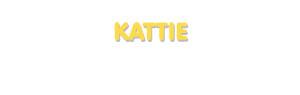 Der Vorname Kattie