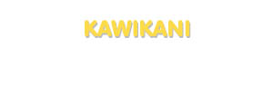 Der Vorname Kawikani