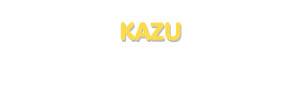 Der Vorname Kazu