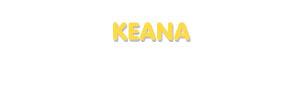 Der Vorname Keana