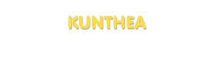 Der Vorname Kunthea