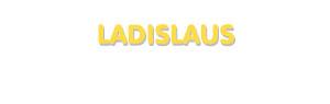 Der Vorname Ladislaus