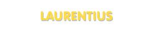 Der Vorname Laurentius