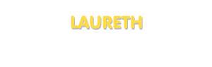 Der Vorname Laureth