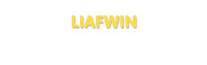 Der Vorname Liafwin