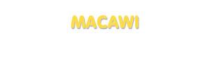 Der Vorname Macawi