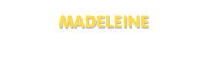 Der Vorname Madeleine
