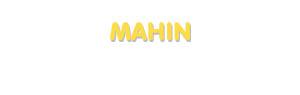 Der Vorname Mahin