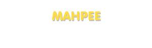 Der Vorname Mahpee