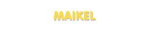 Der Vorname Maikel