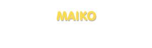 Der Vorname Maiko