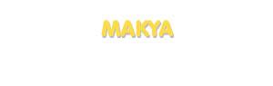 Der Vorname Makya