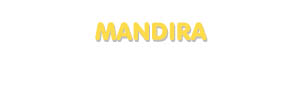 Der Vorname Mandira