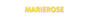 Der Vorname Marierose
