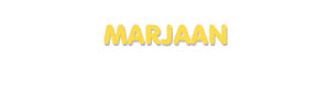 Der Vorname Marjaan