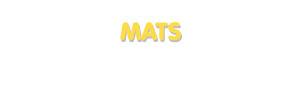 Der Vorname Mats