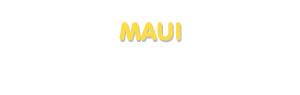 Der Vorname Maui
