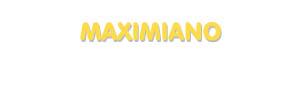 Der Vorname Maximiano