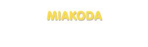 Der Vorname Miakoda